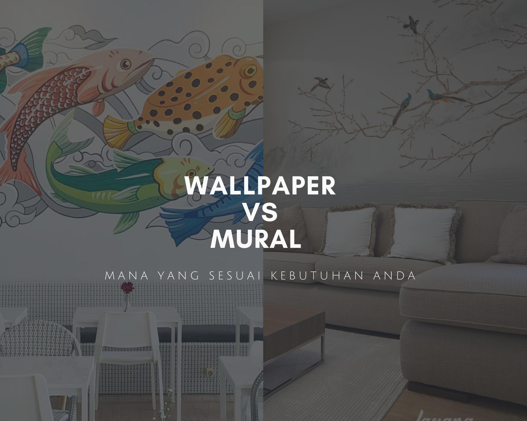 perbedaan wallpaper dan mural